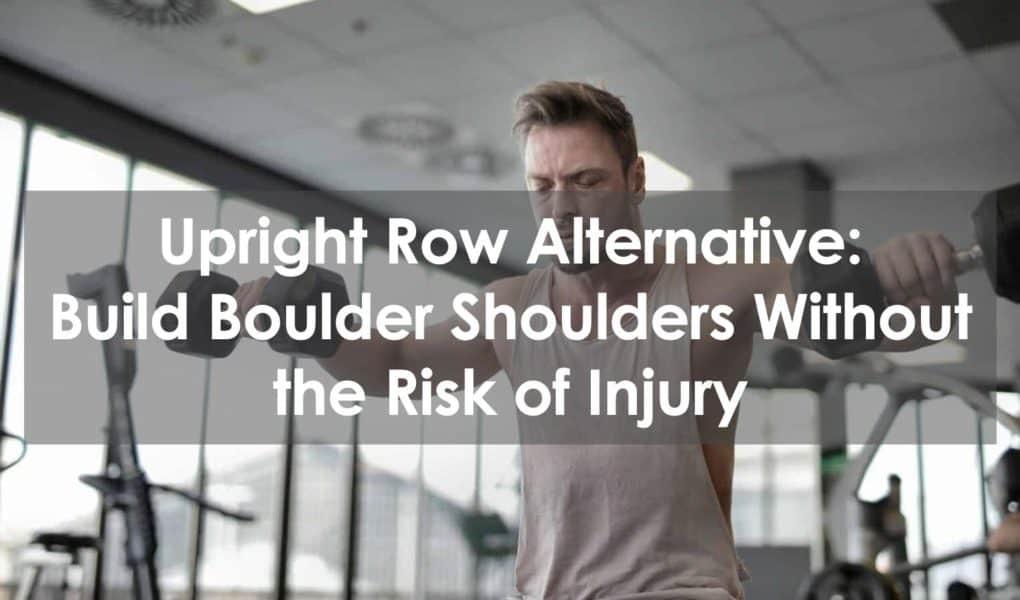 upright row alternative