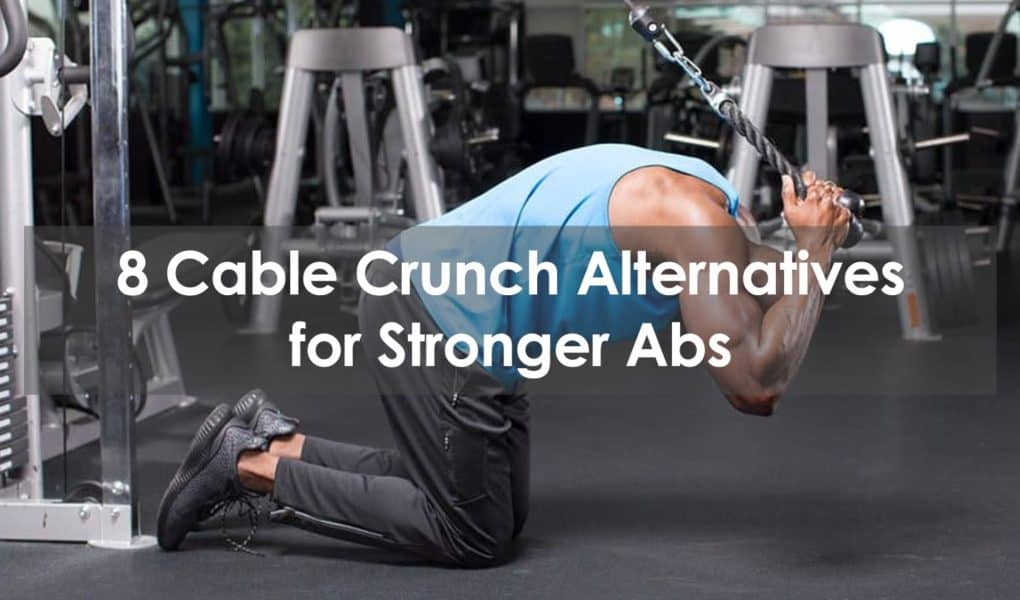 cable crunch alternative
