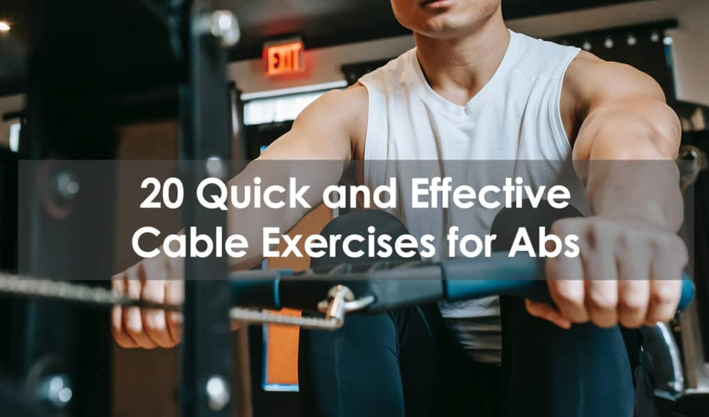 cable exercises for abs