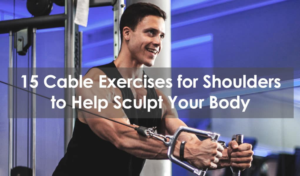 cable exercises for shoulders
