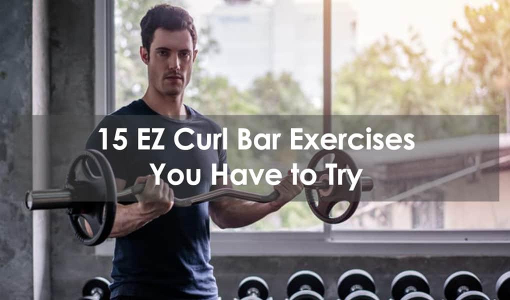 curl bar exercises