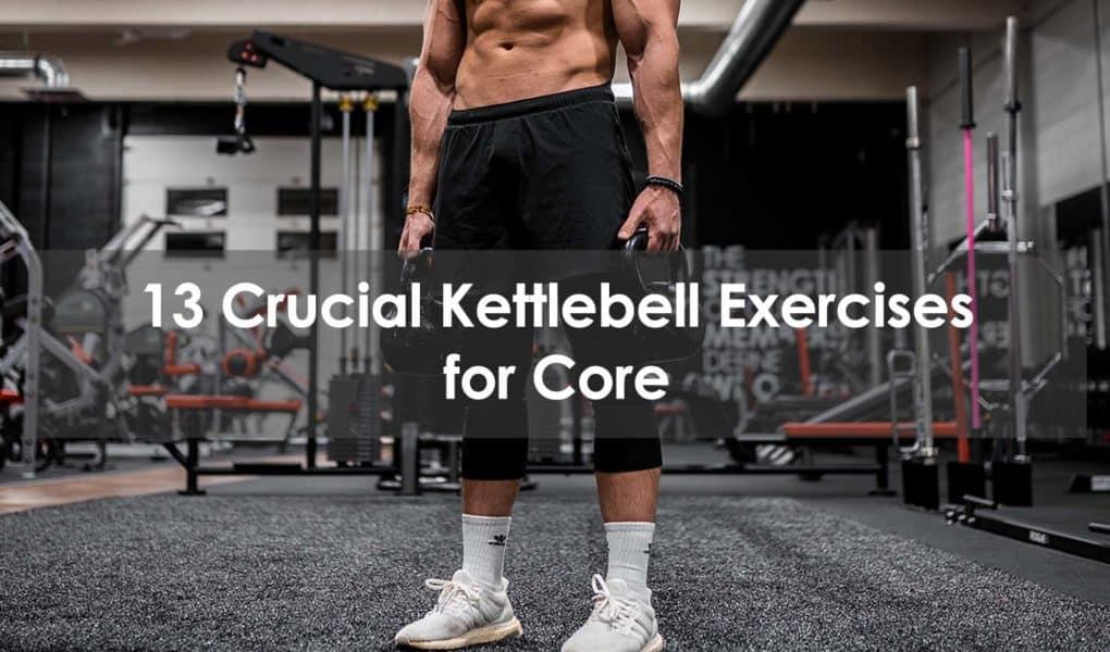 kettlebell exercises for core