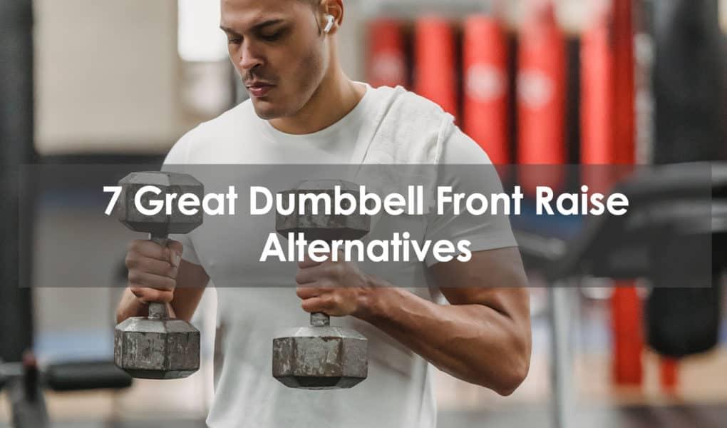dumbbell front raise alternative
