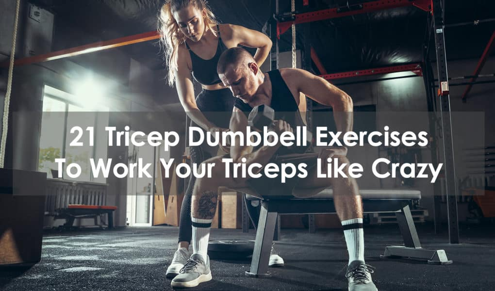 tricep dumbbell exercises