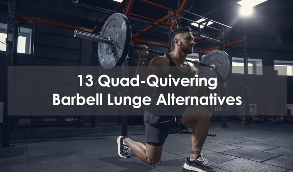 barbell lunge alternative